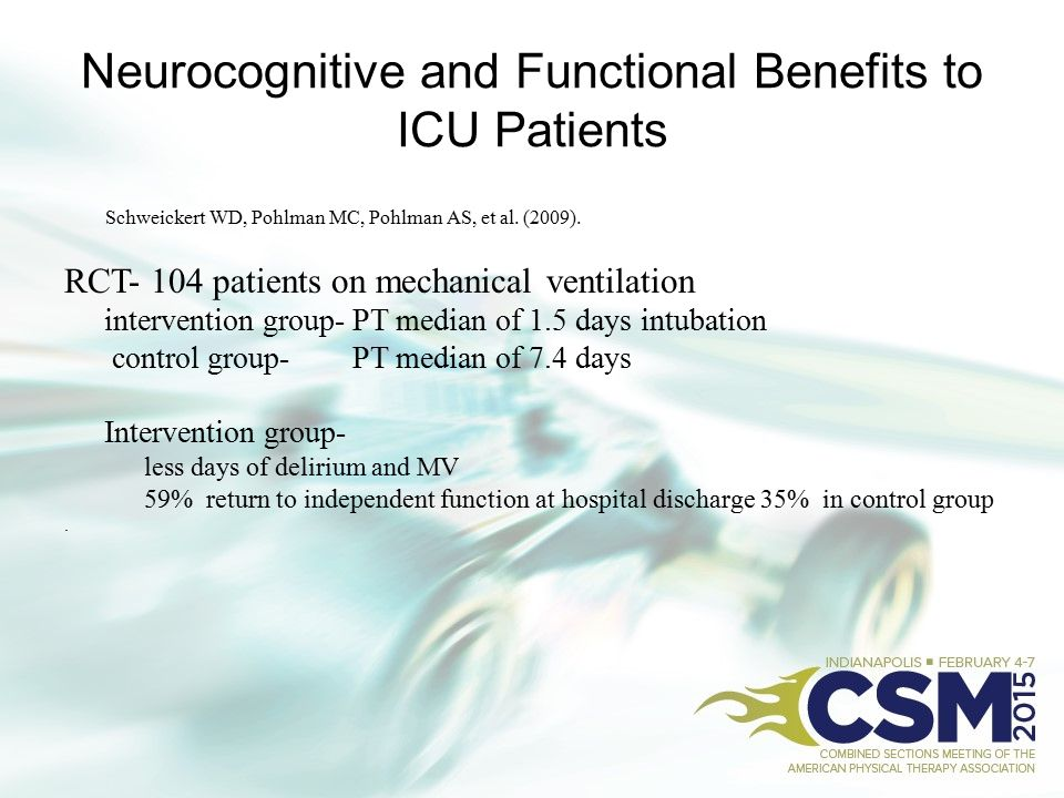 Neurocognitive and Functional Benefits to ICU Patients