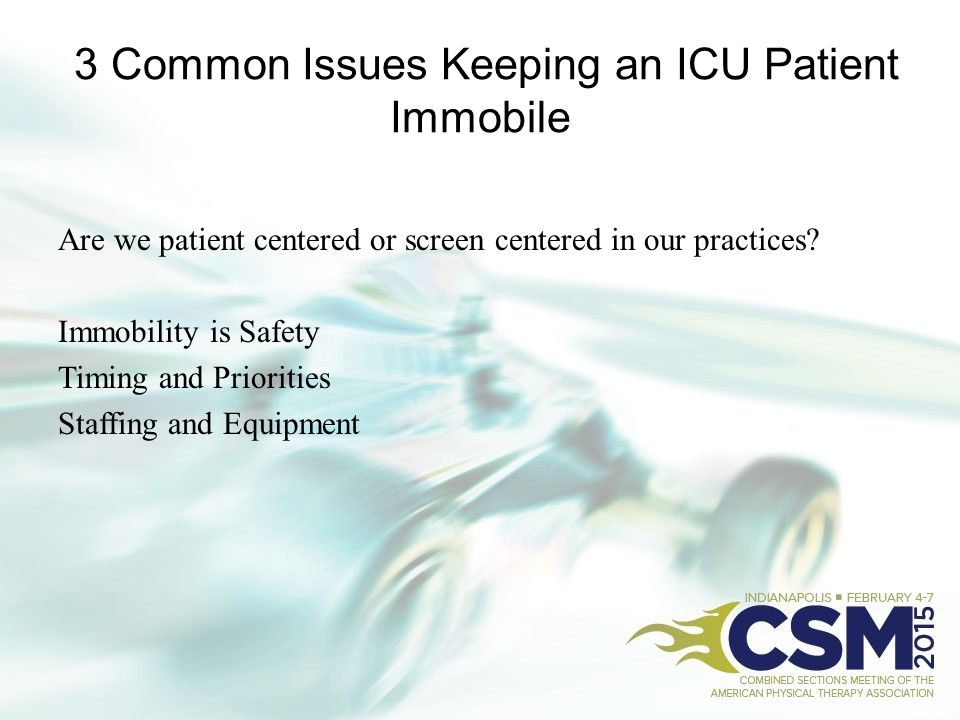3 Common Issues Keeping an ICU Patient Immobile