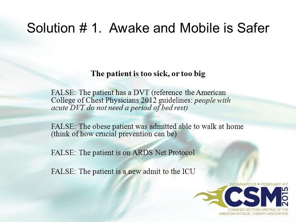 Solution # 1. Awake and Mobile is Safer