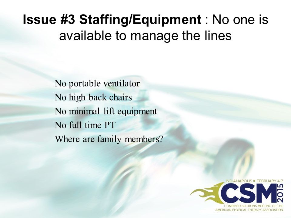 Issue #3 Staffing/Equipment : No one is available to manage the lines