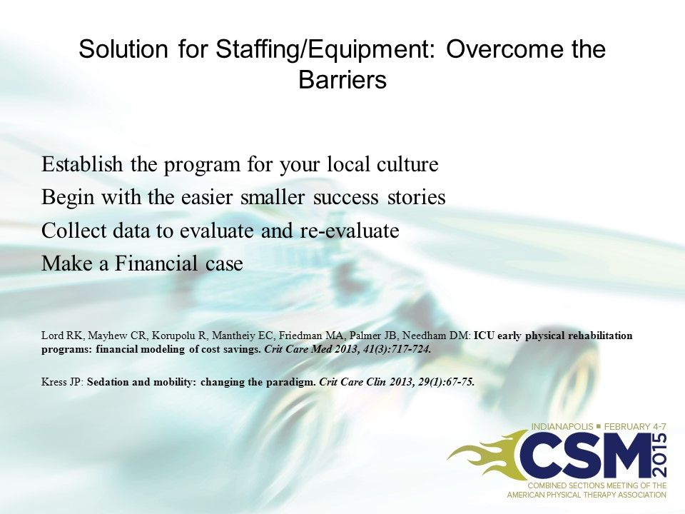 Solution for Staffing/Equipment: Overcome the Barriers
