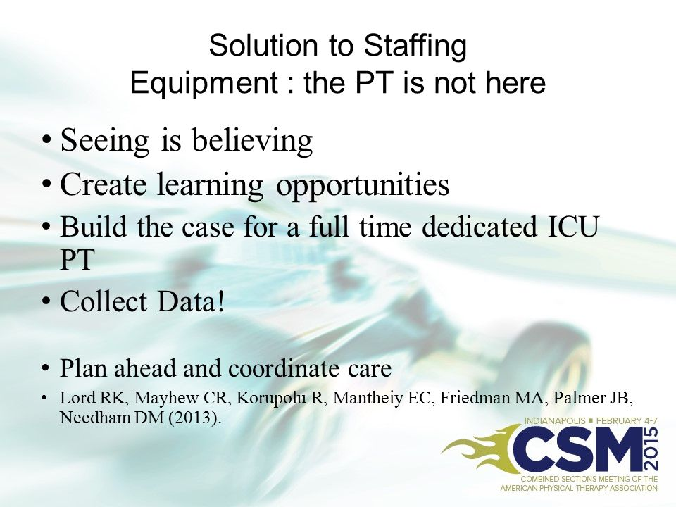 Solution to Staffing Equipment : the PT is not here