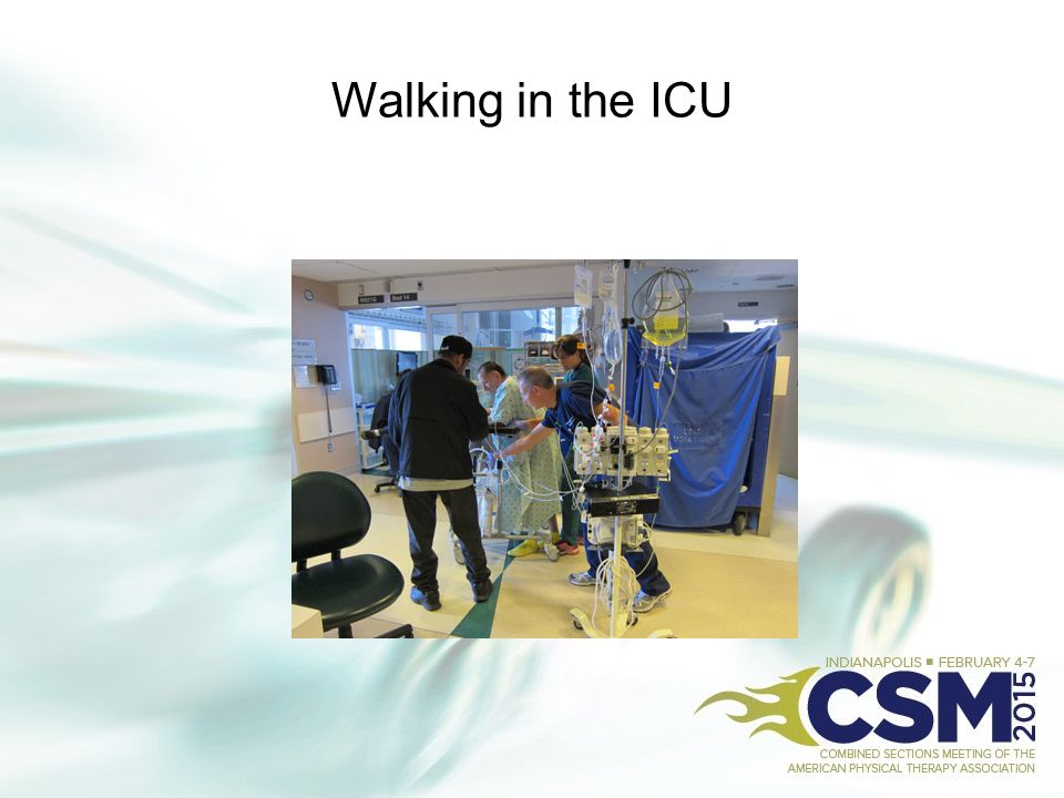 Walking in the ICU
