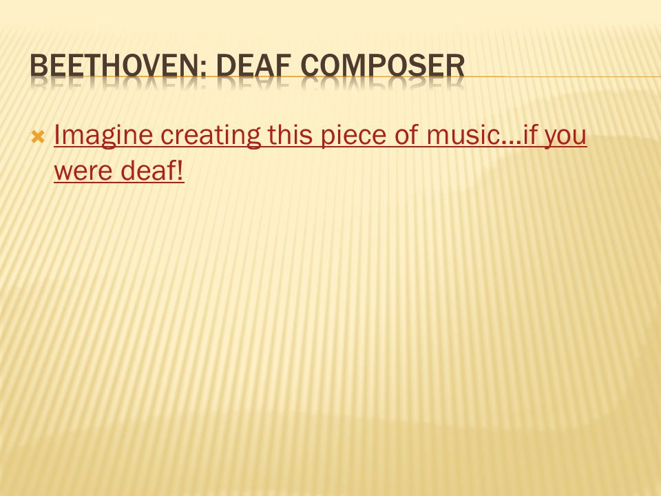 Beethoven: Deaf Composer