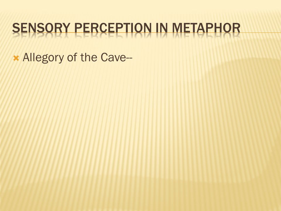 Sensory perception in metaphor