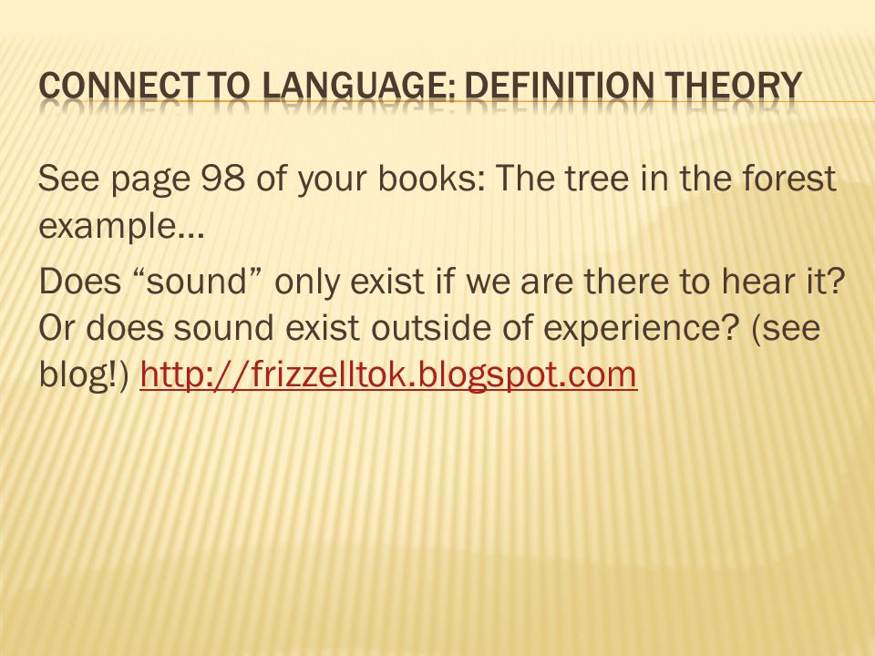 Connect to language: definition theory