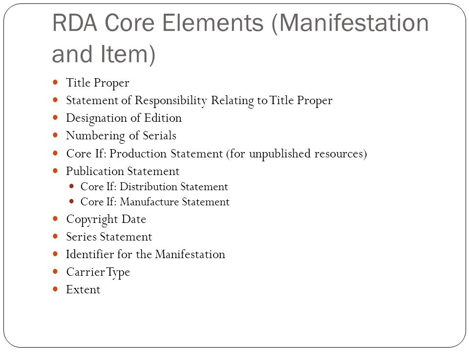 RDA Core Elements (Manifestation and Item)