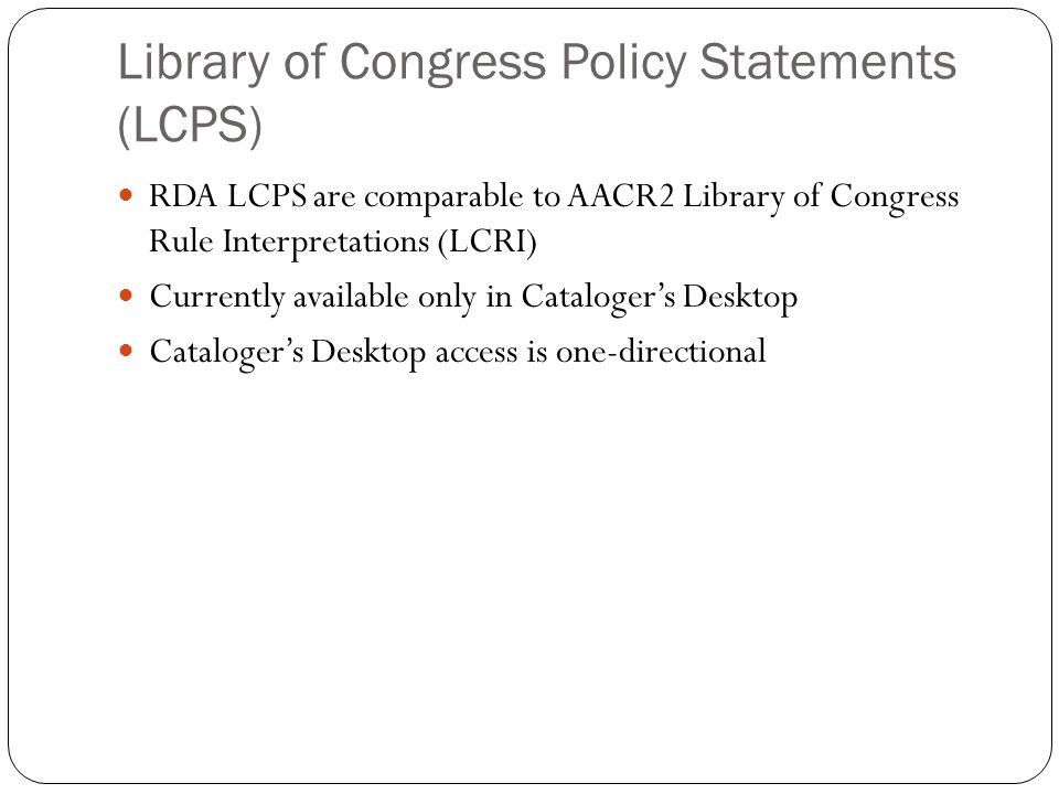 Library of Congress Policy Statements (LCPS)