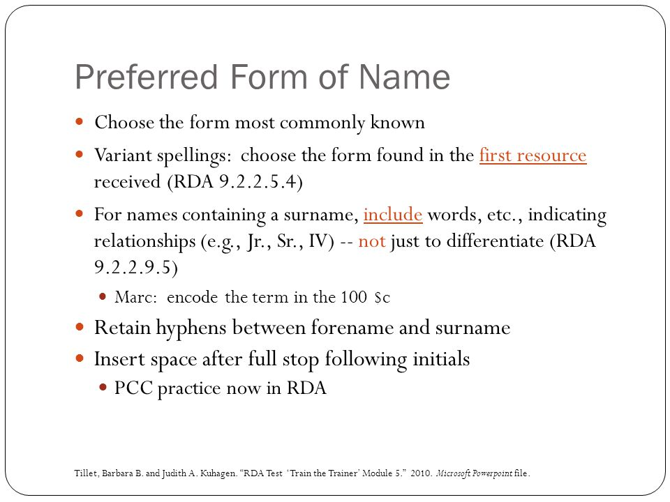 Preferred Form of Name Retain hyphens between forename and surname