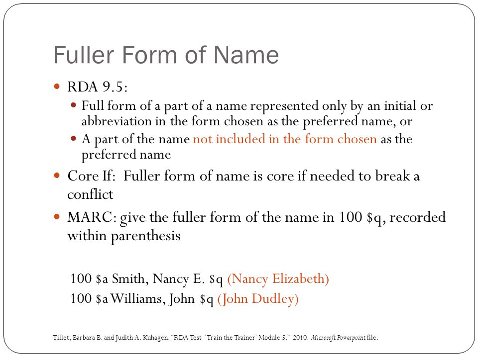 Fuller Form of Name RDA 9.5: