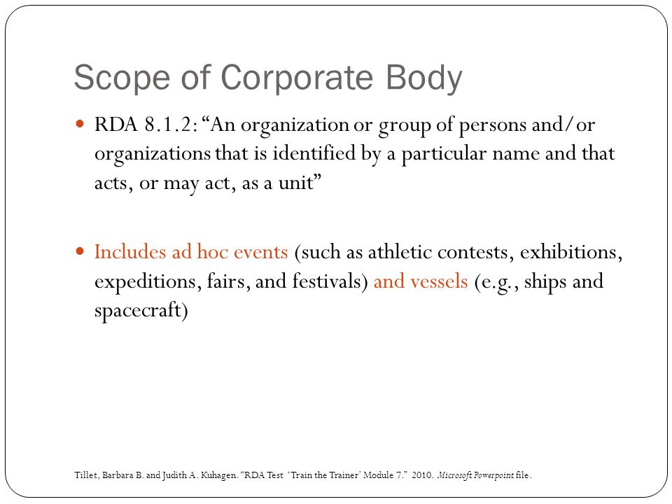 Scope of Corporate Body