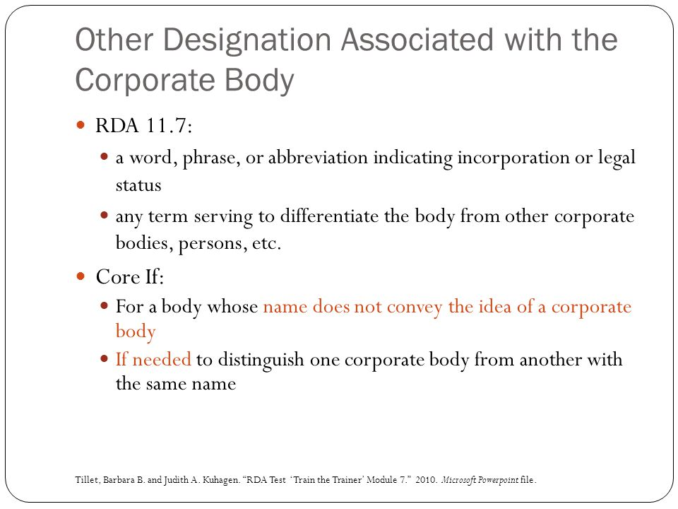 Other Designation Associated with the Corporate Body