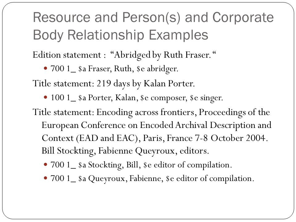 Resource and Person(s) and Corporate Body Relationship Examples