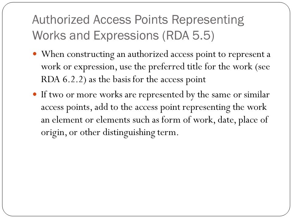 Authorized Access Points Representing Works and Expressions (RDA 5.5)