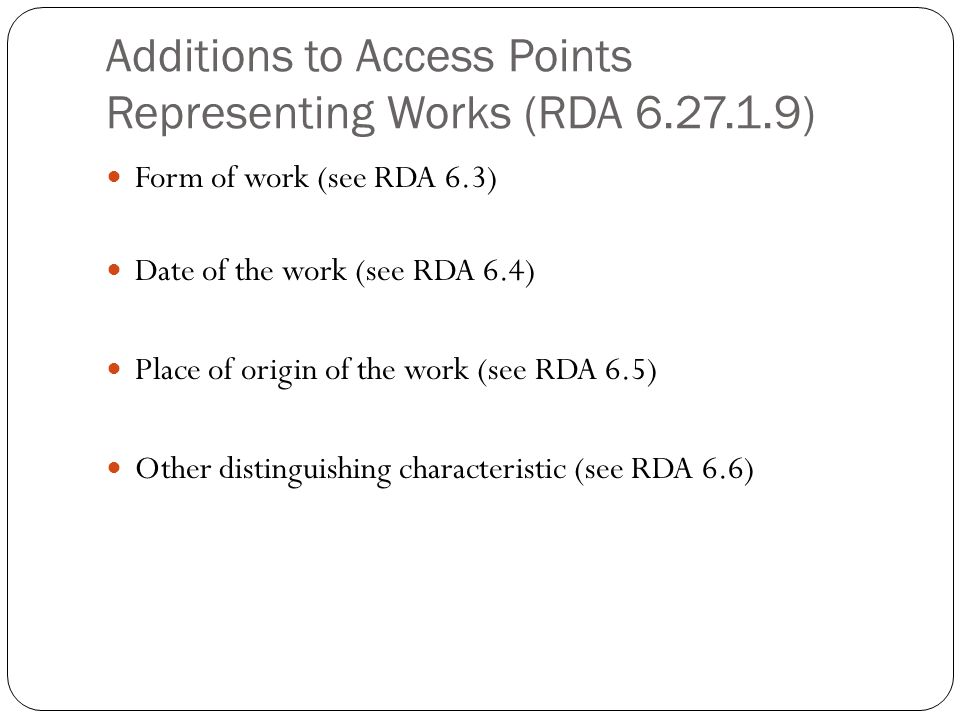 Additions to Access Points Representing Works (RDA 6.27.1.9)