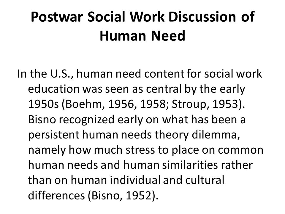 Postwar Social Work Discussion of Human Need