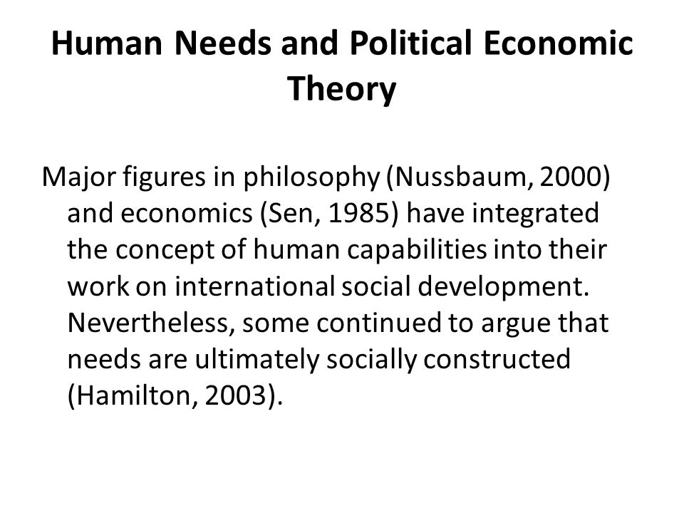 Human Needs and Political Economic Theory