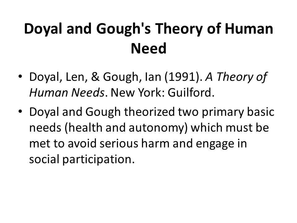Doyal and Gough s Theory of Human Need