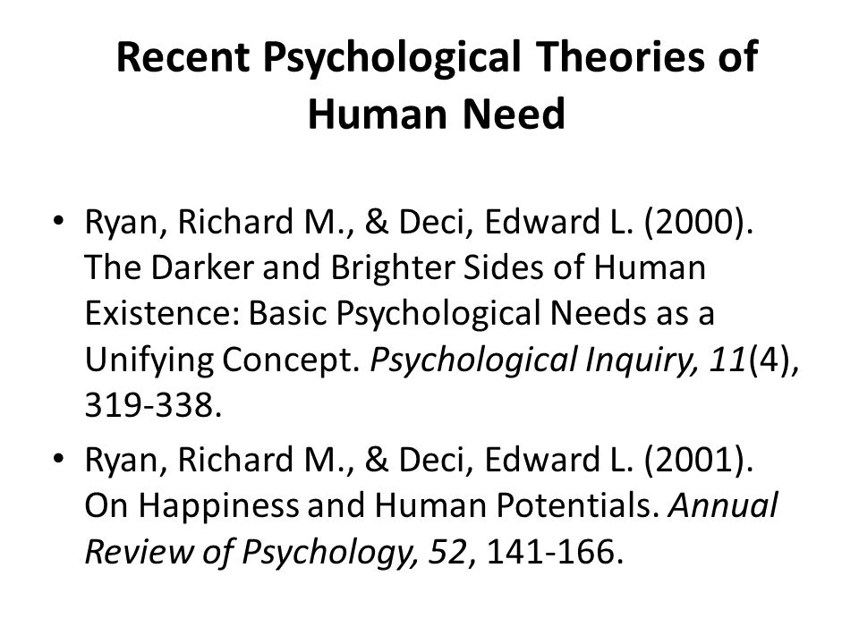 Recent Psychological Theories of Human Need