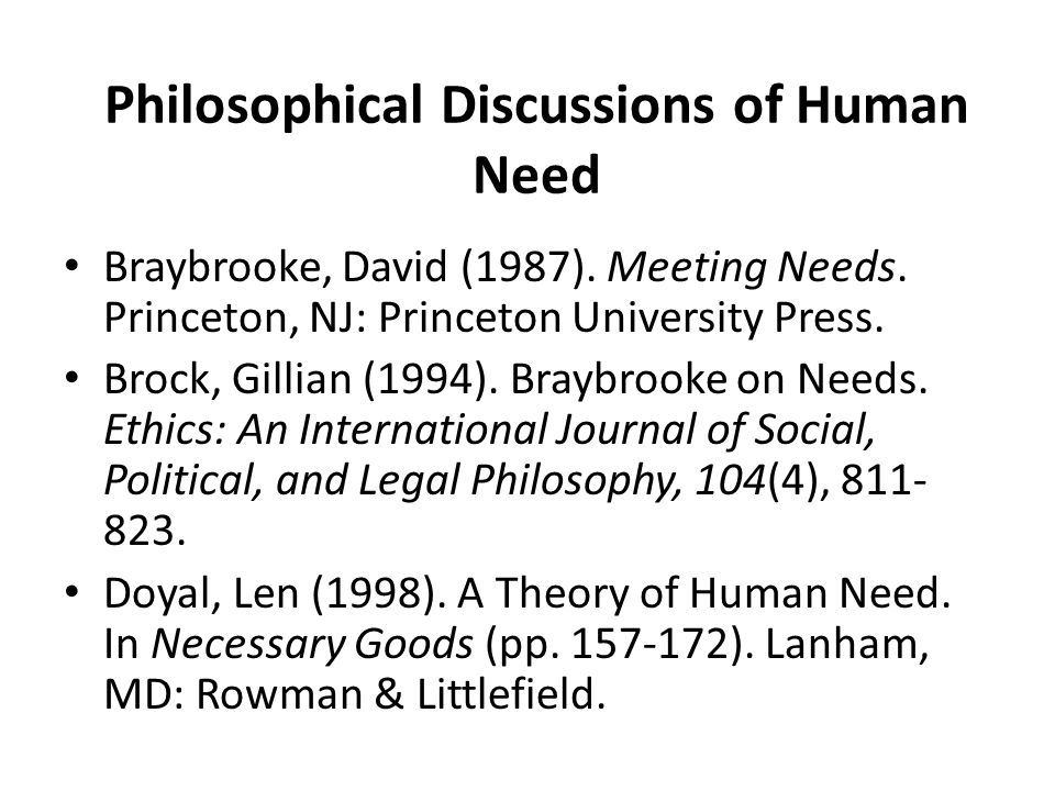Philosophical Discussions of Human Need