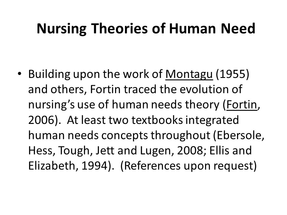 Nursing Theories of Human Need