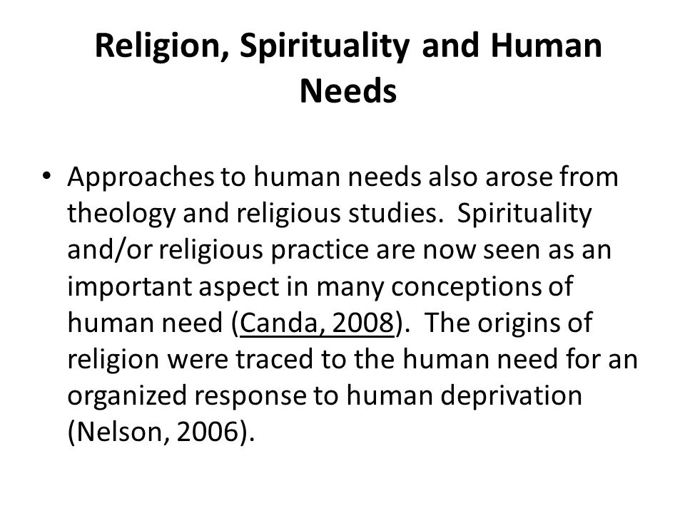 Religion, Spirituality and Human Needs