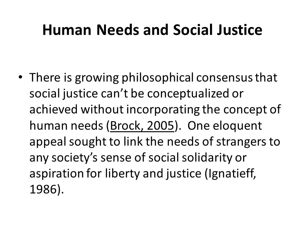 Human Needs and Social Justice