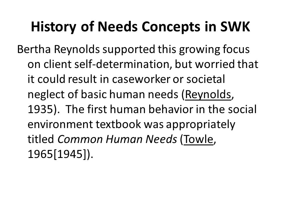 History of Needs Concepts in SWK