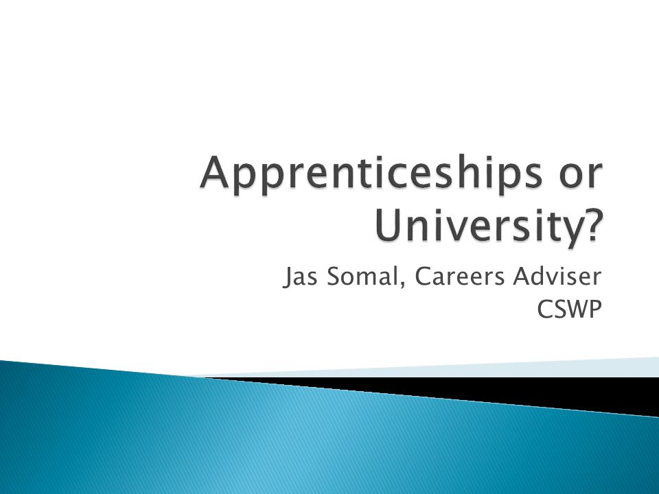 Apprenticeships or University
