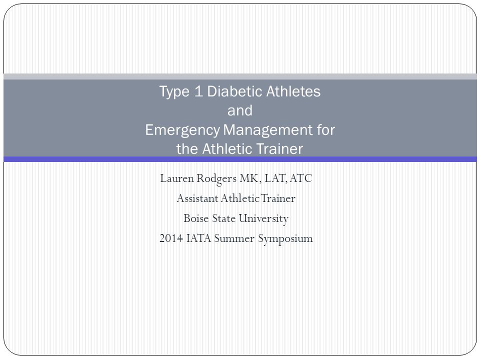 Type 1 Diabetic Athletes and Emergency Management for the Athletic Trainer