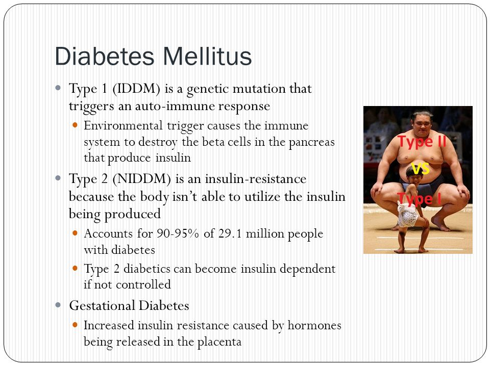 Diabetes Mellitus Type 1 (IDDM) is a genetic mutation that triggers an auto-immune response.