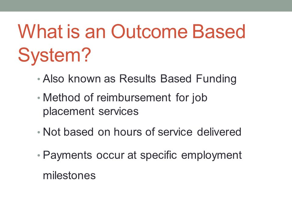What is an Outcome Based System