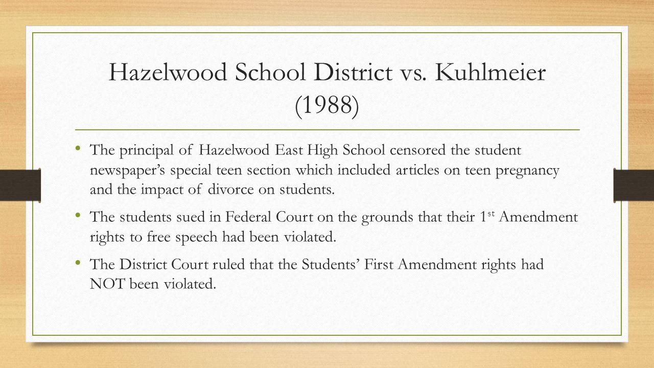 Hazelwood School District vs. Kuhlmeier (1988)