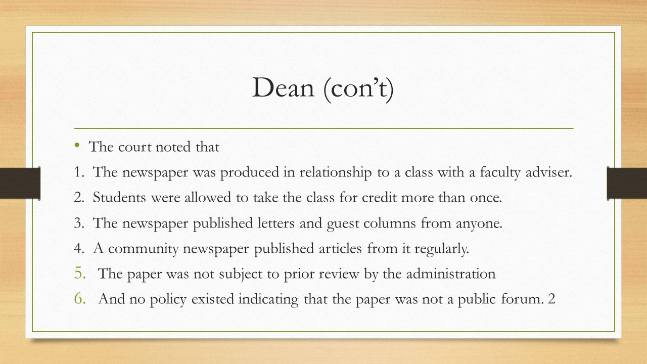 Dean (con't) The court noted that