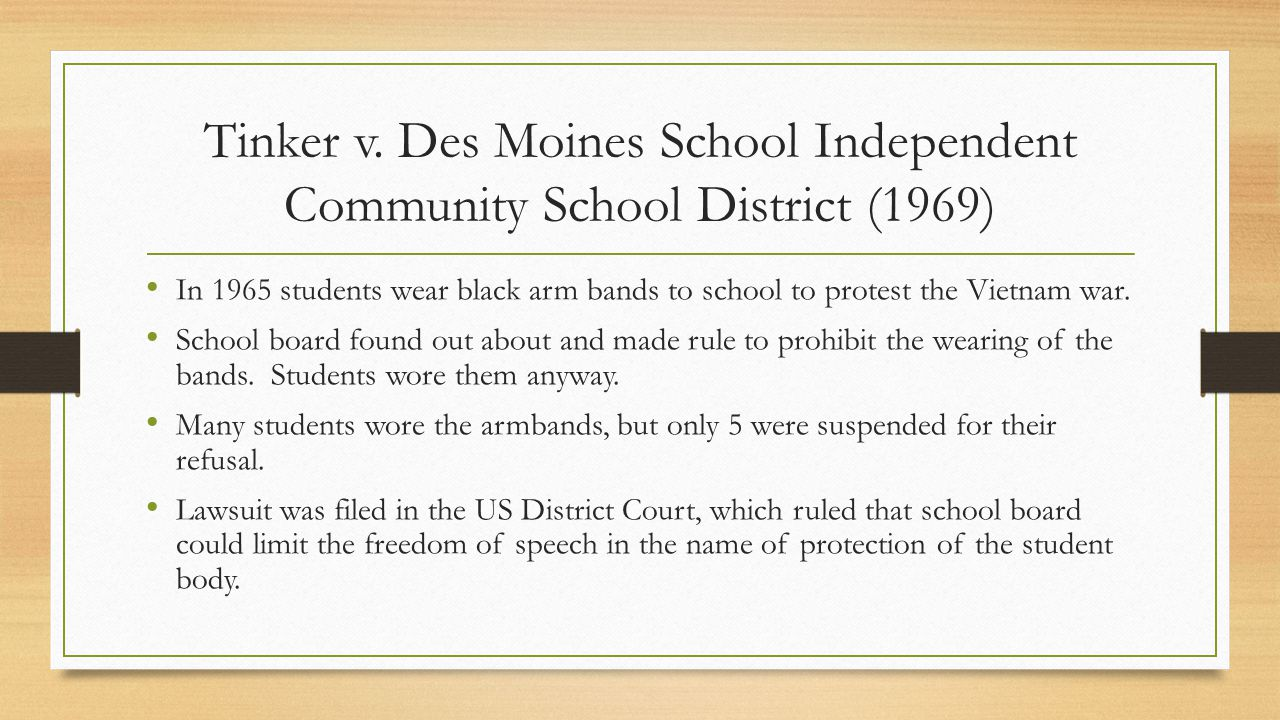 Tinker v. Des Moines School Independent Community School District (1969)