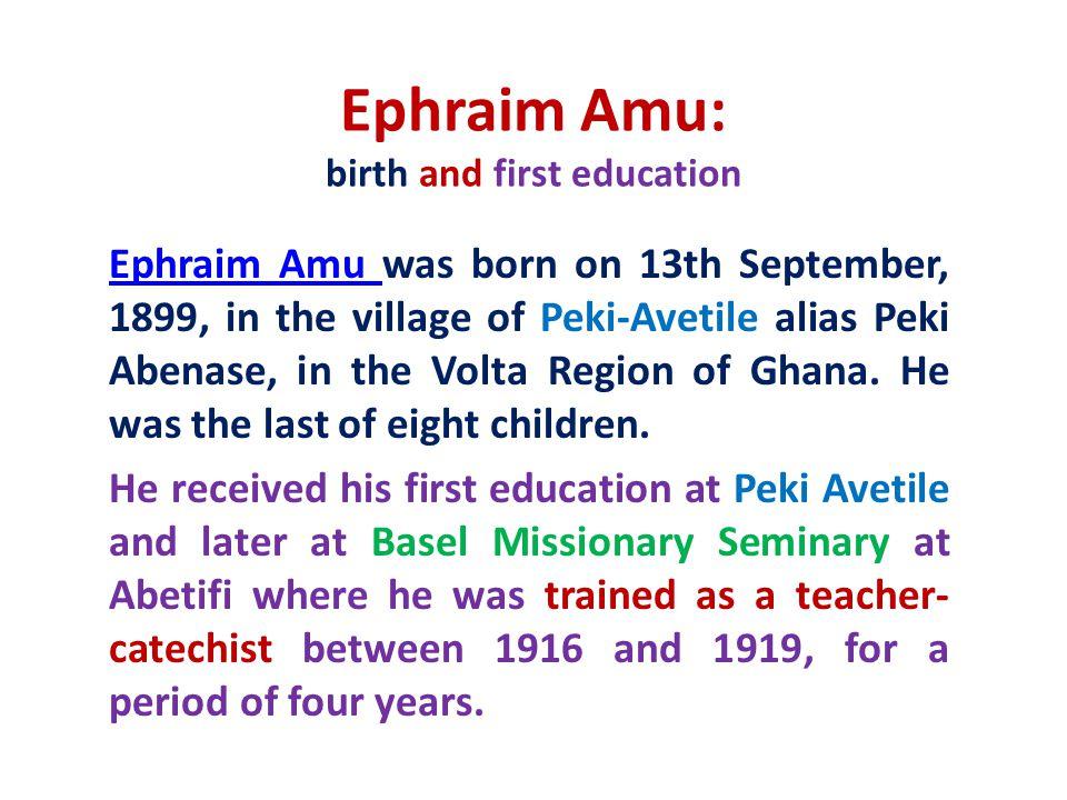 Ephraim Amu: birth and first education