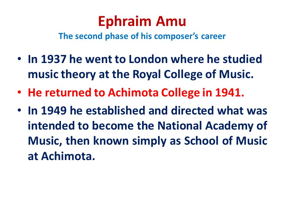 Ephraim Amu The second phase of his composer's career