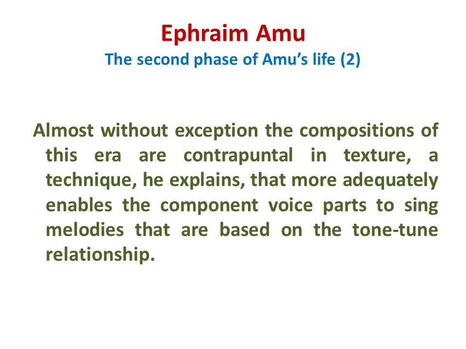 Ephraim Amu The second phase of Amu's life (2)