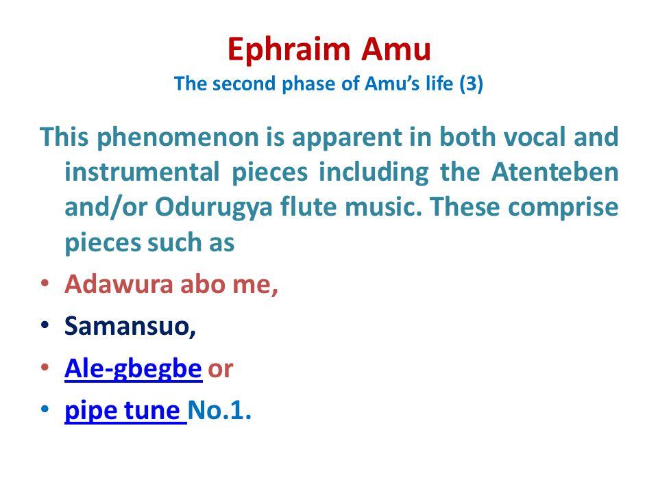 Ephraim Amu The second phase of Amu's life (3)