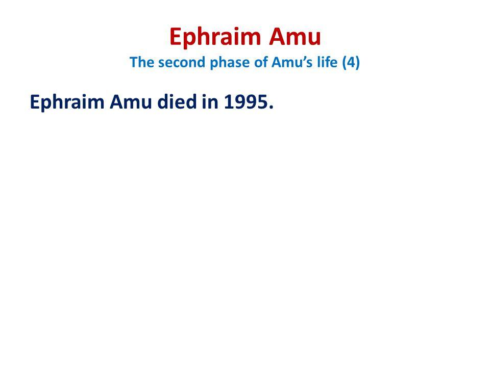 Ephraim Amu The second phase of Amu's life (4)