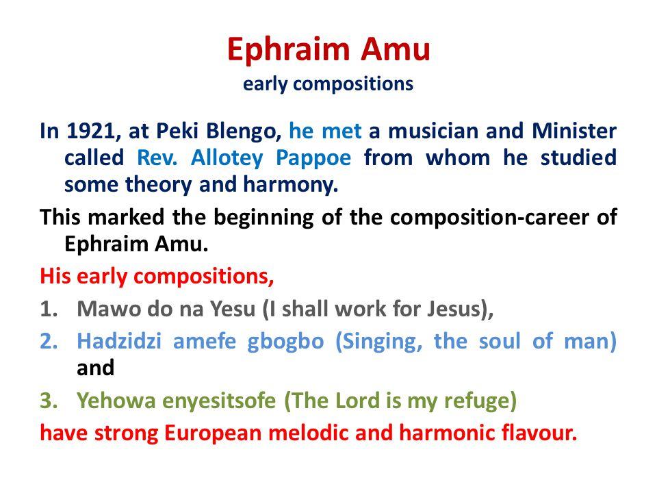 Ephraim Amu early compositions