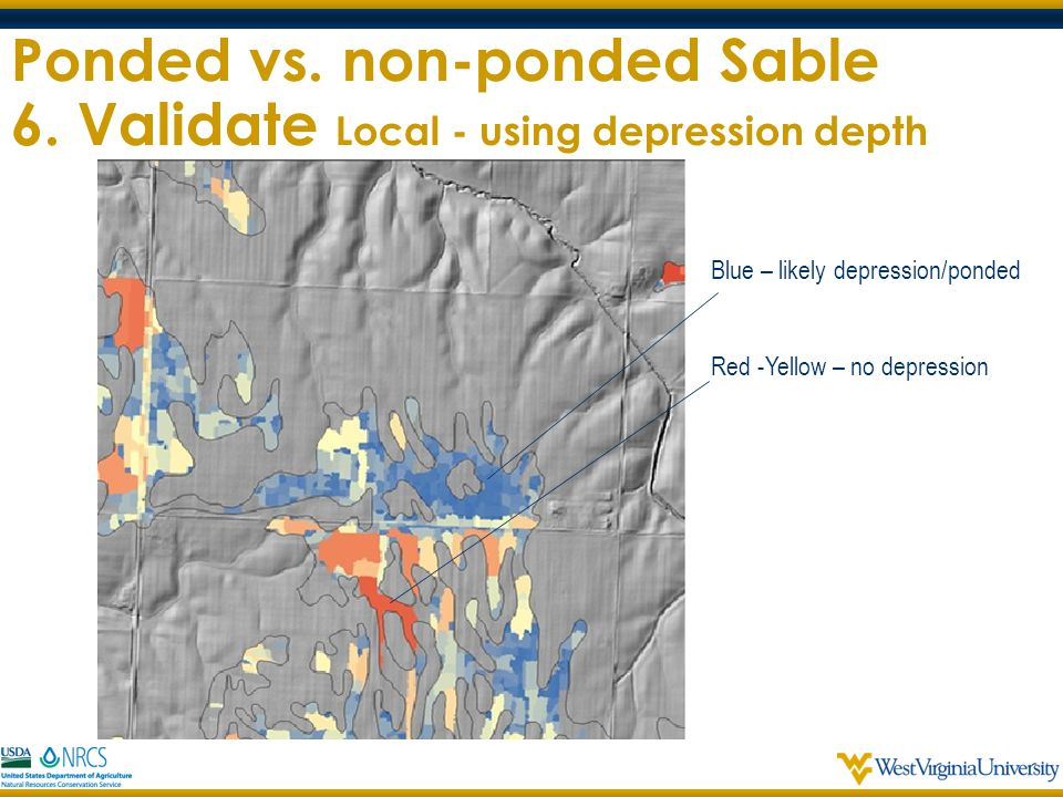 Ponded vs. non-ponded Sable 6. Validate Local - using depression depth