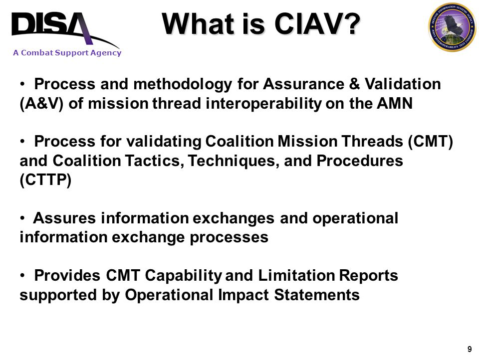 What is CIAV Process and methodology for Assurance & Validation (A&V) of mission thread interoperability on the AMN.