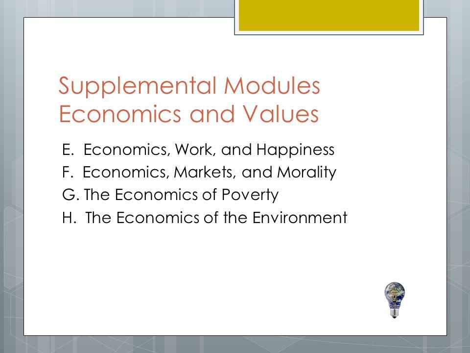 Supplemental Modules Economics and Values