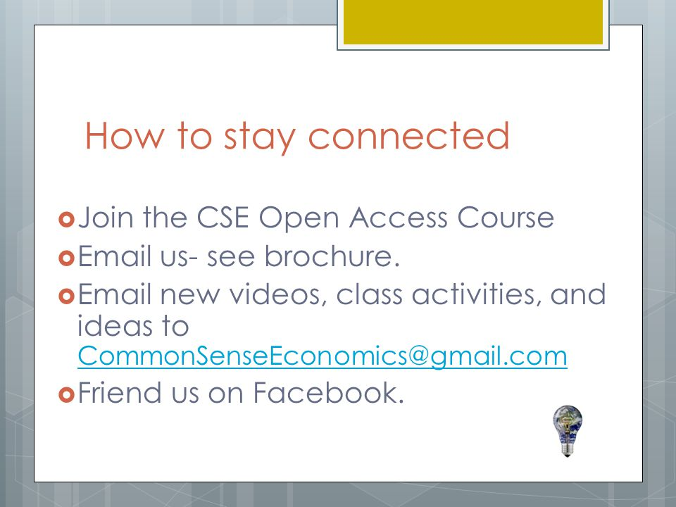 How to stay connected Join the CSE Open Access Course