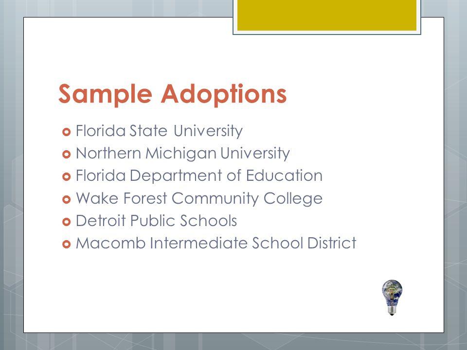 Sample Adoptions Florida State University Northern Michigan University