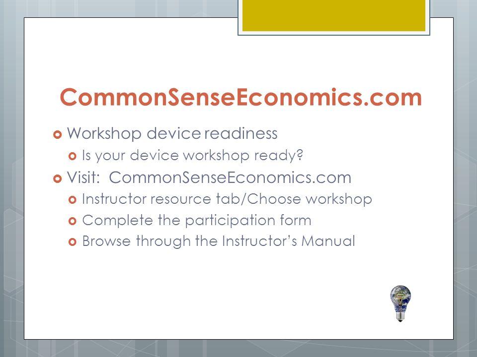 CommonSenseEconomics.com Workshop device readiness