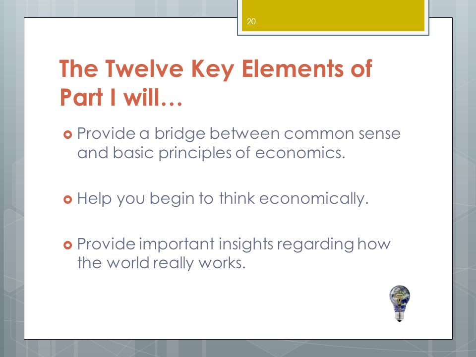 The Twelve Key Elements of Part I will…