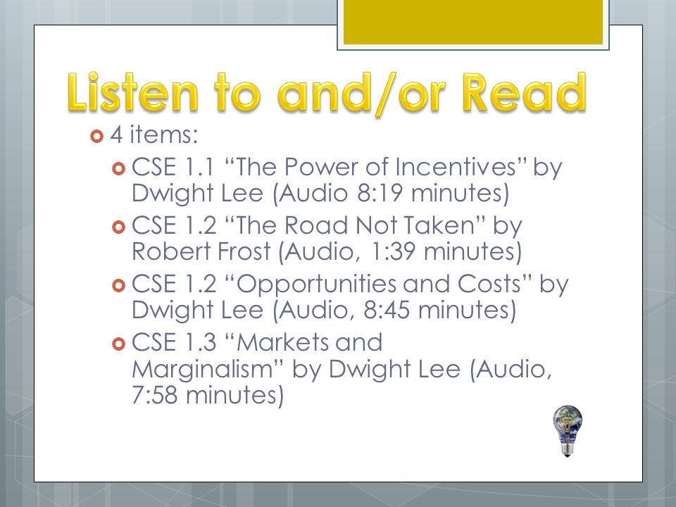 Listen to and/or Read 4 items: