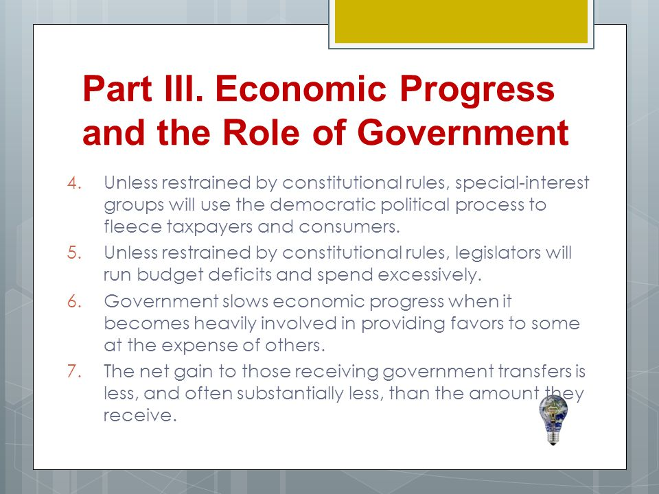 Part III. Economic Progress and the Role of Government